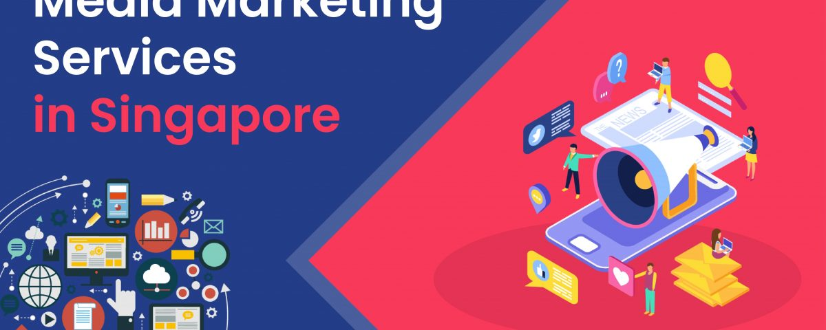 Media Marketing Agency Services in Singapore